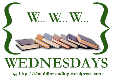 WWW Wednesday 19 Mar 2014 (Find out what I am reading this week) (1/5)