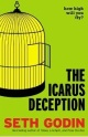 GodinSeth_TheIcarusDeception
