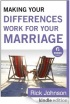 MakingYourDifferencesWorkForYourMarriage