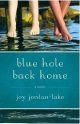 JordanLakeJoy_BlueHoleBackHome